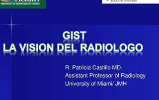 GIST: La Vision De Radiologo