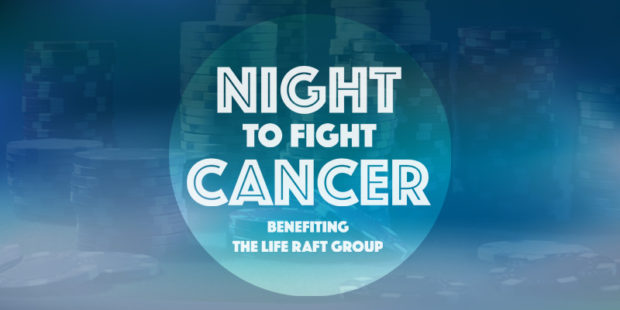 Night to Fight Cancer 2017- Benefiting The Life Raft Group