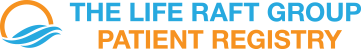 The Life Raft Group Patient Registry