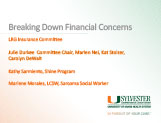 Breaking Down Financial Concerns of Living with GIST Marlene Morales, MSW