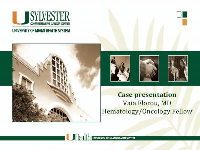 Case Presentation by Clinicians