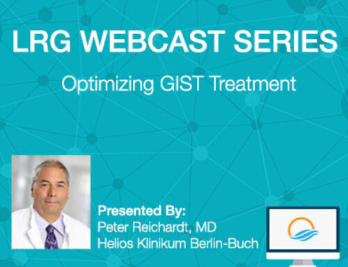 LRG Webcast: Optimizing GIST Treatment