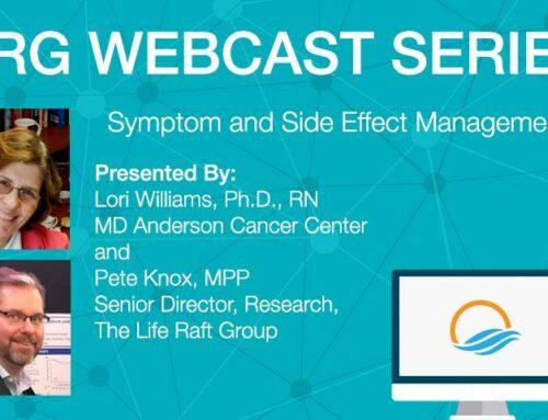 LRG Webcast: Symptom and Side Effect Management