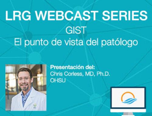 LRG Webcast: GIST – El punto de vista del patólogo