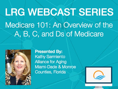 Medicare 101: An Overview of the A, B, C, and Ds of Medicare