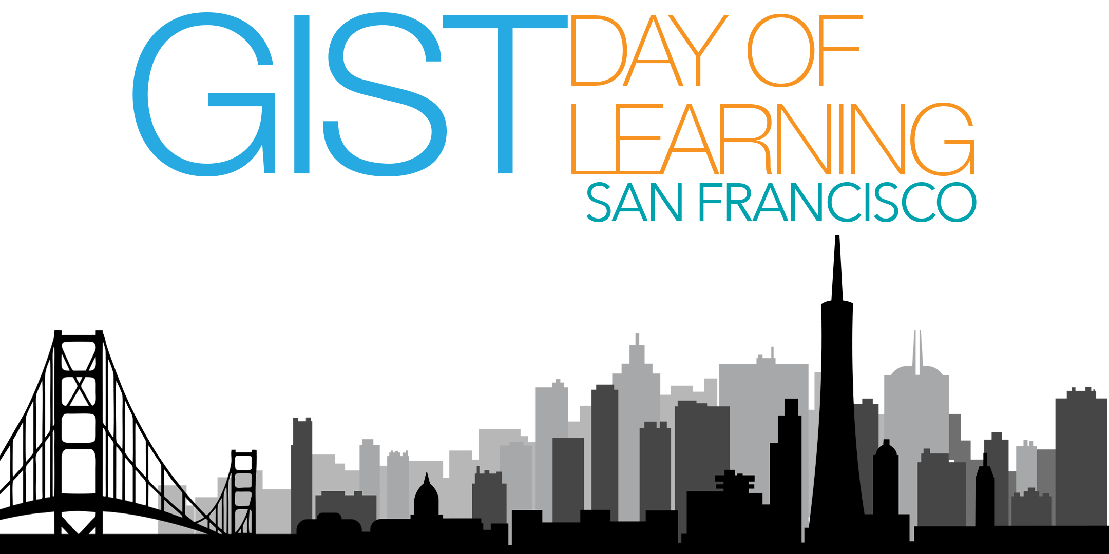 GIST Day of Learning in San Francisco
