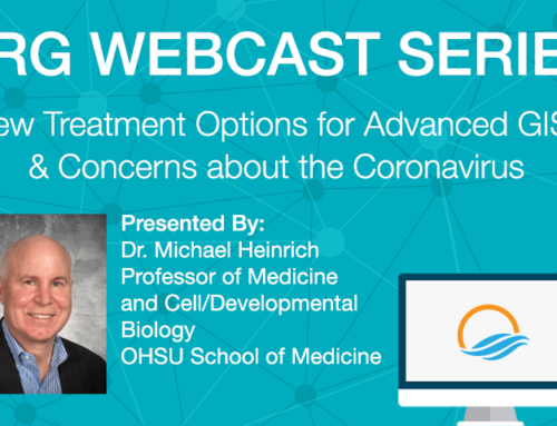LRG Webcast Series: New Treatment Options for Advanced GIST & Concerns about the Coronavirus