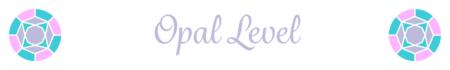 Opal Level GEM