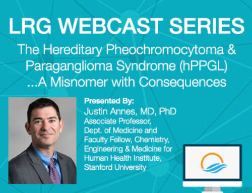 LRG Webcast Series: hPPGL Syndrome – a Misnomer with Consequences